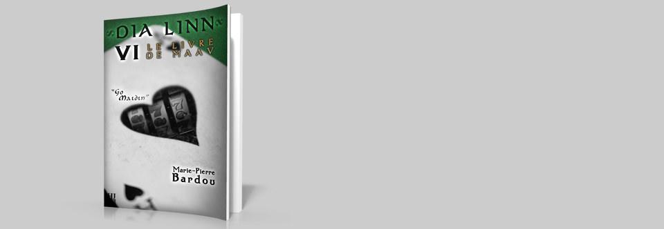 Dia Linn – VI – Le Livre de Maav (Go maidin)